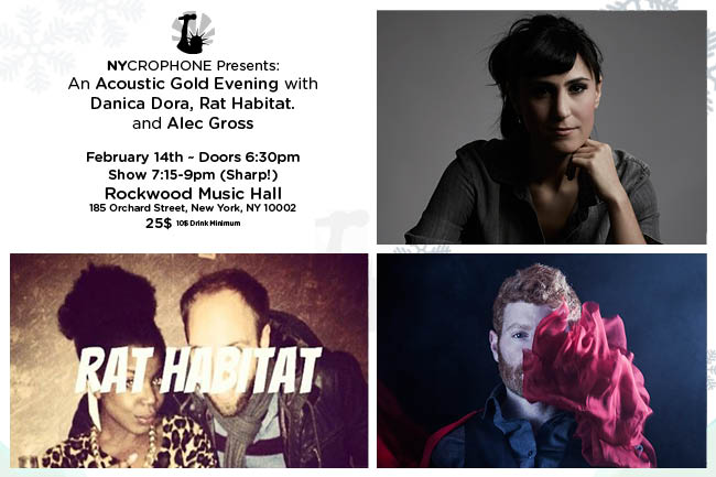 "An ""Acoustic Gold"" Evening with Danica Dora, Rat Habitat. and Alec Gross!"