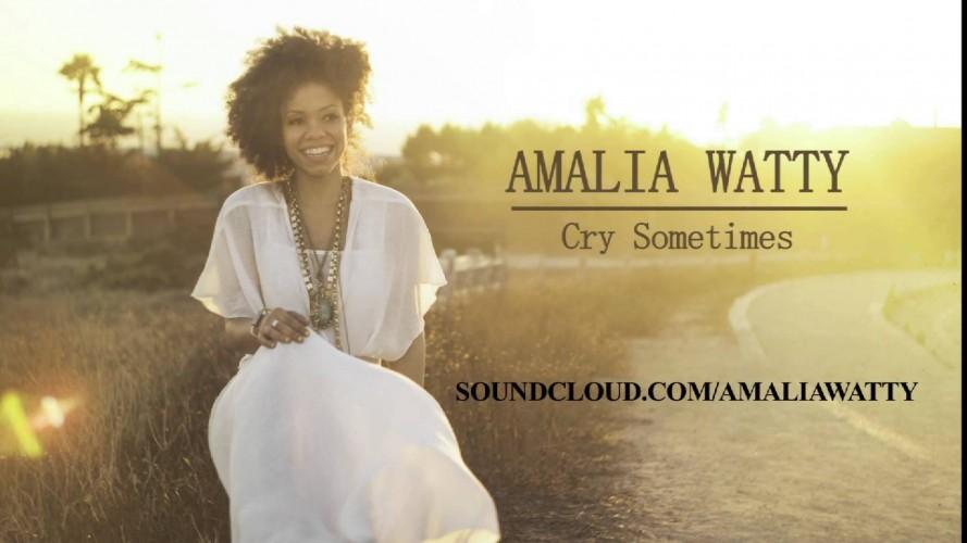 """Amalia Watty's """"Cry Sometimes"""""""